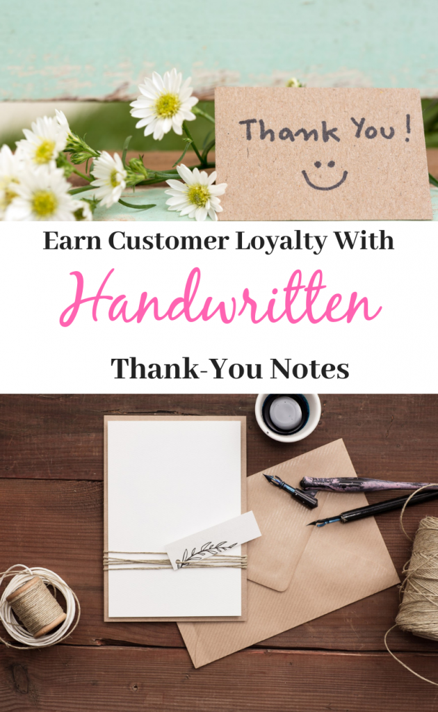 How to use handwritten thank-you notes to earn customer loyalty and get repeat business!