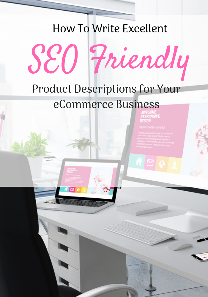 SEO Friendly Product Descriptions to Boost your eCommerce Sales